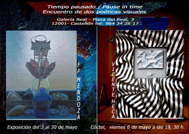 Ffmendoza - Tiempo Pausado-  Exposicion Galeria Real Castellon